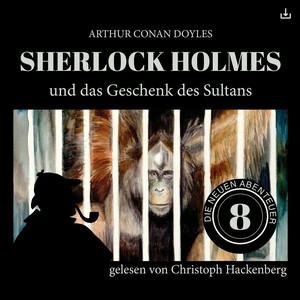 Sherlock Holmes und das Geschenk des Sultans