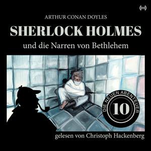 Sherlock Holmes und die Narren von Bethlem