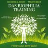 Vergrößerte Darstellung Cover: Das Biophilia-Training. Externe Website (neues Fenster)
