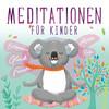 Meditationen für Kinder