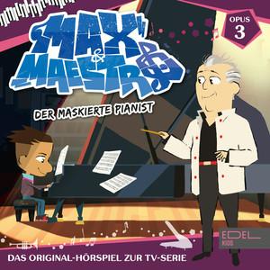 Folge 3: Der maskierte Pianist (Das Original-Hörspiel zur TV-Serie)
