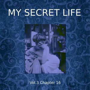 My Secret Life, Vol. 3 Chapter 16