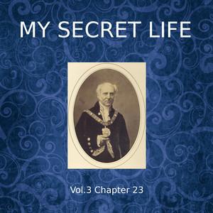 My Secret Life, Vol. 3 Chapter 23
