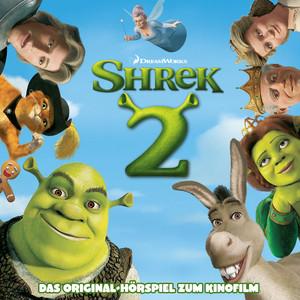 Shrek 2 (Das Original-Hörspiel zum Kinofilm)