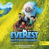 Everest - Ein Yeti will hoch hinaus (Das Original-Hörspiel zum Kinofilm)