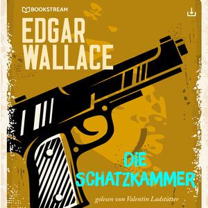 Edgar Wallace und der Fall: Die Schatzkammer
