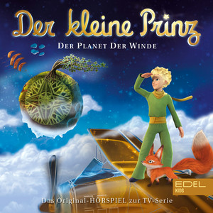 Folge 4: Der Planet der Winde (Das Original-Hörspiel zur TV-Serie)