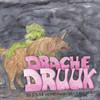 Drache Druuk und das verschwundene Einhorn