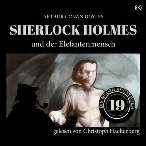 Sherlock Holmes und der Elefantenmensch