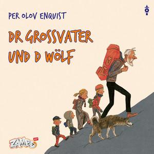 Dr Grossvater und d Wölf