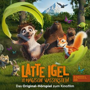 Latte Igel und der magische Wasserstein (Das Original-Hörspiel zum Film)