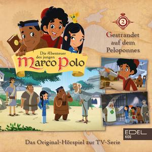 Folge 2: Gestrandet auf dem Peloponnes / Im Dienste der Kreuzritter von Akkon (Das Original-Hörspiel zur TV-Serie)