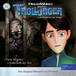 Folge 11: Party Monster / Außerhalb der Zeit (Das Original-Hörspiel zur TV-Serie)