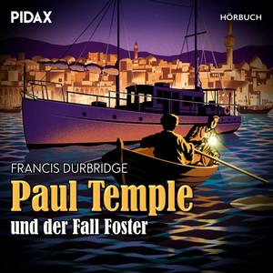 Paul Temple und der Fall Foster