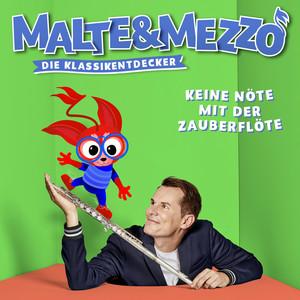 Malte & Mezzo: Keine Nöte mit der Zauberflöte