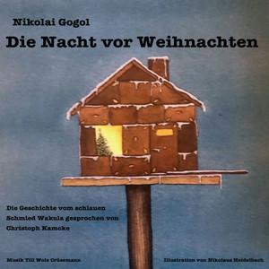 Nikolai Gogol - Die Nacht vor Weihnachten