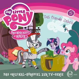 Folge 5: Das fremde Zebra / Fürchterlich niedliche Tierchen (Das Original-Hörspiel zur TV-Serie)