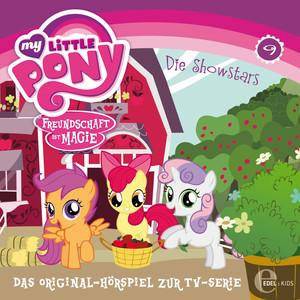 Folge 9: Babysitter Fluttershy / Die Showstars (Das Original-Hörspiel zur TV-Serie)