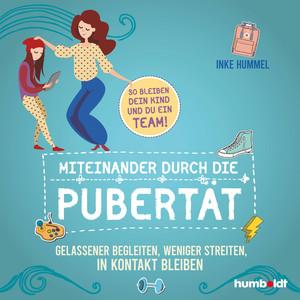 Miteinander durch die Pubertät