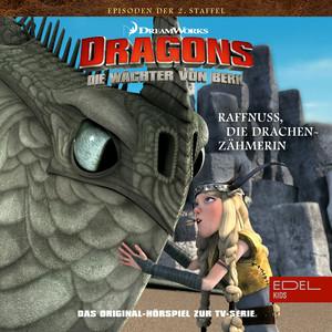 Folge 17: Raffnuss die Drachenzähmerin / Eingefroren (Das Original-Hörspiel zur TV-Serie)