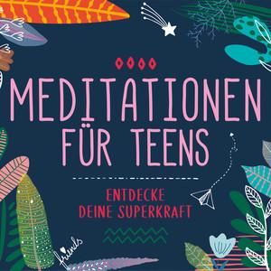 Meditationen für Teens