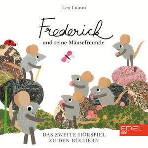 Frederick Und Seine Mäusefreunde Vol. 2 (Das Original-Hörspiel zum Buch)