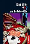 Die drei ??? : Poker-Hölle