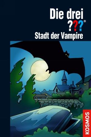 Die drei ??? : Stadt der Vampire