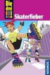 Die drei !!! : Skaterfieber
