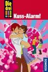 Die drei !!! : Kuss-Alarm!