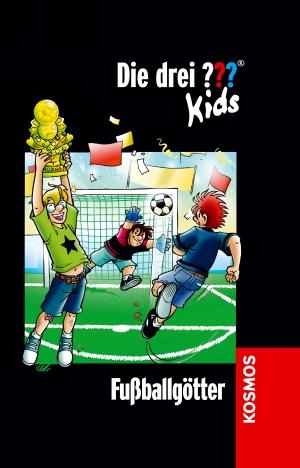 Die drei ??? Kids: Fußballgötter