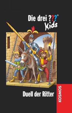 Die drei ??? Kids: Duell der Ritter