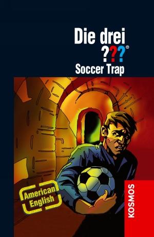 Die drei ??? : Soccer Trap