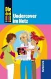 Die drei !!! : Undercover im Netz