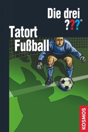 Die drei ??? : Tatort Fußball