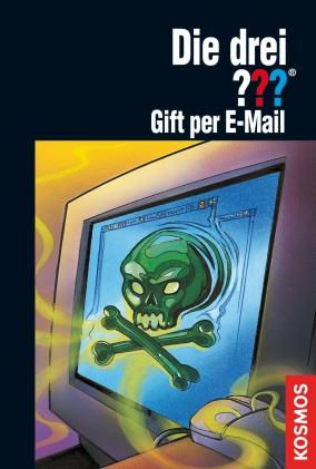 Die drei ??? : Gift per E-mail