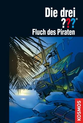 Die drei ???: Fluch des Piraten