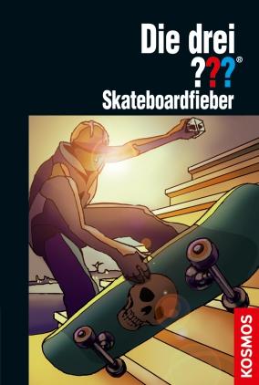 Die drei ??? : Skateboardfieber
