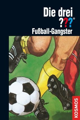 Die drei ???: Fußball-Gangster