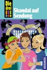 Vergrößerte Darstellung Cover: Die drei !!! - Skandal auf Sendung. Externe Website (neues Fenster)