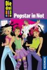 Die drei !!! - Popstar in Not