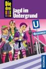 Vergrößerte Darstellung Cover: Die drei !!! - Jagd im Untergrund. Externe Website (neues Fenster)