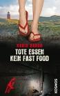 Vergrößerte Darstellung Cover: Tote essen kein Fast Food. Externe Website (neues Fenster)