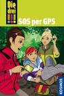Vergrößerte Darstellung Cover: Die drei !!! - SOS per GPS. Externe Website (neues Fenster)