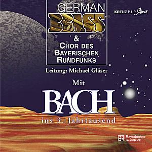 Mit Bach ins 3. Jahrtausend