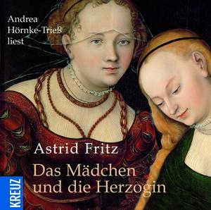 Das Mädchen und die Herzogin