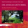 Die Anselm-Grün-Bibel