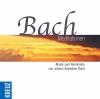 Vergrößerte Darstellung Cover: Bach Meditationen. Externe Website (neues Fenster)