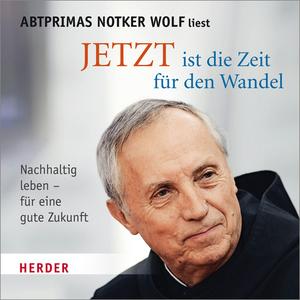 """Notker Wolf liest """"Jetzt ist die Zeit für den Wandel"""""""