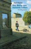 Vergrößerte Darstellung Cover: Das Beste aus meinem Leben. Externe Website (neues Fenster)